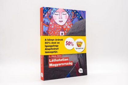Könyv: L. Ritók Nóra Láthatatlan Magyarország